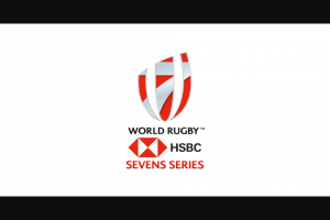 Hsbc – Ultimate Fan Experience Competition – Win of two tickets to any World Rugby Sevens Series 2021 tournament of the Entrant's choice including two economy return flights to the tournament and three nights' accommodation for two people