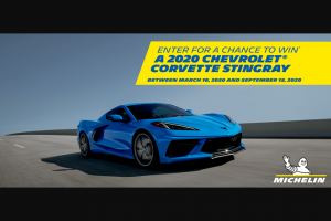 Michelin North America – Chevrolet Corvette Stingray – Win 2020 Chevrolet Corvette Stingray and trip for two (2) to the 2020 Motul Petit Le Mans where the vehicle will be awarded