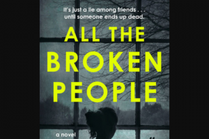 Penguin Random House – All The Broken People Shelf Pro – Win 1 Copy of All the Broken People by Leah Konen (Prize Approximate Retail Value $26)
