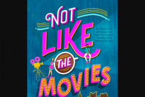Penguin Random House – Not Like The Movies Shelf Awareness – Win 1 Not Like the Movies (Prize Approximate Retail Value $16)