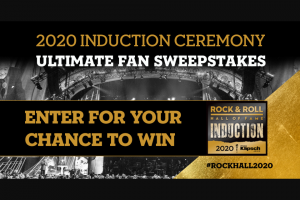 Rock And Roll Hall Of Fame And Museum – 2020 Ultimate Fan – Win tickets to the Rock & Roll Hall of Fame and Museum in Cleveland Ohio (ARV-$52) and $50 Rock Hall e commerce store credit
