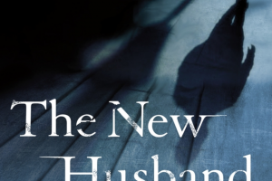St Martin's Press – The New Husband Reading Group Gold – Win a(n) One (1) copy of The New Husband by D J Palmer
