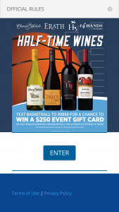 "Ste Michelle Wine Estates – Half Time Wines 2020 – Win a $250 Event Gift Card (the ""Prize"")."