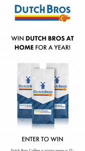 Dutch Bros Coffee – Win Dutch Bros At Home For A Year – Win a Dutch Bros Coffee subscription for three pounds of Dutch Bros Private Reserve coffee every month for a twelve month period