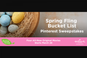 Hallmark Channel – Spring Fling Bucket List Pinterest Sweepstakes