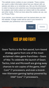 Intel – Gear Tactics – Win laptop featuring an Intel Core i7 Processor having an ARV of $1915 and (1) Intel Core i7 Processor having an ARV of $140.00 will be awarded to each Grand Prize Winner