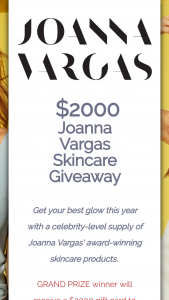 Joanna Vargas – Skincare Giveaway Sweepstakes