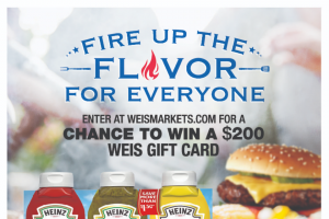 Kraft Heinz – Weis May Monthly Grilling – Win $200 Weis gift card Total ARV of Prizes $1000.00.
