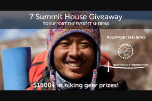 New Reach Foundation – 7 Summit House Giveaway – Win $1500 in hiking gear prizes