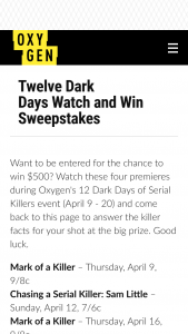 Oxygen – Serial Killer Watch And Win – Win to each Winner