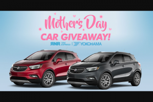 Rnr Tire And Yokohama Tires – Mother's Day Car Giveaway Sweepstakes