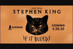 Stephenkingcom – If It Bleeds – Win a hardcover edition of If It Bleeds by Stephen King (Approximate Retail Value