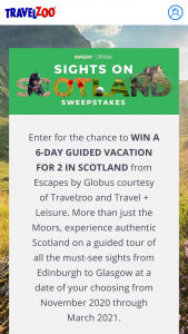 Travelzoo – Sights On Scotland – Win one Scottish Highlands Escape from Globus redeemable for select travel dates between November 2020 through March 2021 for a total value of $3000.