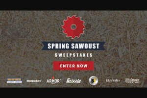Woodworkers Guild Of America – Spring Sawdust Sweepstakes