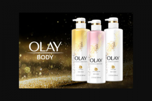 Afn The Real – Olay Body – Win the following $5000.00 3 Olay Premium Body Washes ARV OF GRAND PRIZE  Approximately $5000