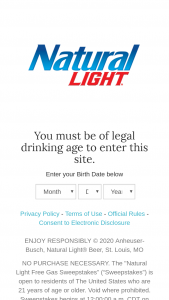 Anheuser-Busch – Natural Light – Free Gas – Win total) One $1000.00 pre-paid debit card