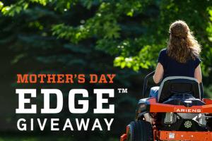 Ariens – Mother's Day Edge Giveaway – Win an Ariens EDGE zero-turn