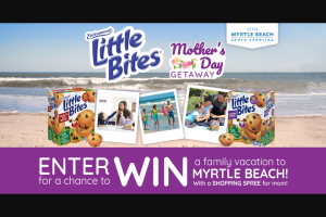 Bimbo Bakeries – Little Bites Mother's Day Visit Myrtle Beach – Win a trip that includes three (3) nights