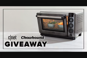 CNET And Chowhound – Tovala Oven And Meals Giveaway – Win Tovala Smart Oven and $100 credit in Tovala meals