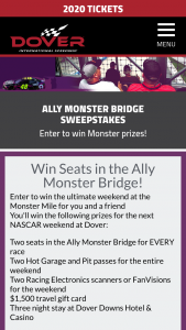 Dover International Speedway – Ally Monster Bridge Sweepstakes