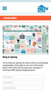 HGTV Magazine – Ring In Spring – Win one (1) daily prize with approximate retail values ranging from an ARV of $5 to an ARV of $75.