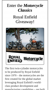 Motorcycle Classics – Royal Enfield Giveaway – Win list Royal Enfield INT 650 Continental GT Total Retail Value of all Prizes = Up to $6599