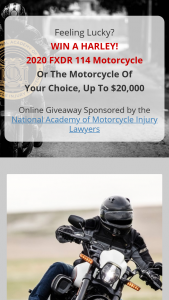 National Academy Of Motorcycle Injury Lawyers Namil – 2020 Motorcycle – Win #1 Grand Prize Option #1 includes a 2020 FXDR 114 Harley-Davidson Motorcycle