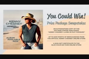 Premiere Networks – Kenny Chesney Here And Now Prize Package Sweepstakes
