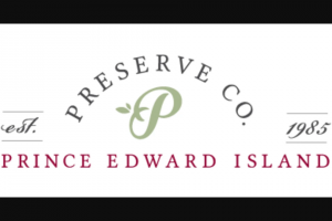 Prince Edward Island Preserve Company – Trip To Prince Edward Island – Win two to Prince Edward Island with an estimated value of CAD $4500.