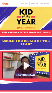 Viacom – Kid Of The Year Award Contest – Win a framed TIME magazine cover of their choice