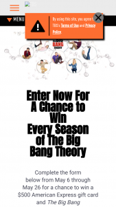 Warner Bros – The Big Bang Theory – Win Theory The Complete Series fulfilled as a digital download and a $500 American Express® Gift Card (ARV $749.99).