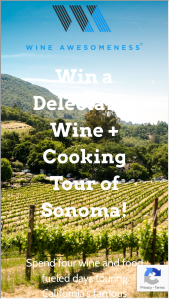 Wine Awesomeness – Sonoma Cooking  Wine Tour Sweepstakes