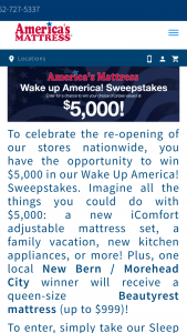 America's Mattress – Wake Up America – Win one queen-size Beautyrest mattress of the winner's choice (with a maximum retail value of $999).