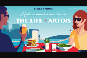 "Anheuser-Busch – Stella Artois Make Summer A Vacation – Win one (1) $100.00 pre-paid card that can be used to purchase a ""Staycation"" in your hometown"