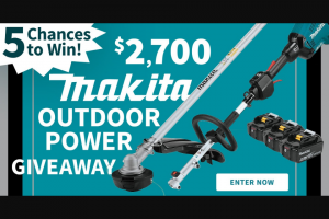 Do It Best Corp – Makita Outdoor Power Giveaway – Win for any reason or c) has violated the rules of the giveaway