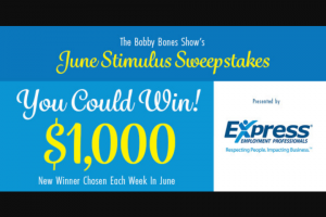 Iheart Bobby Bones Show – June Stimulus – Win cash gift card $1000.00).