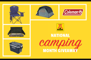 Kampgrounds Of America – 2020 National Camping Month Sweepstakes