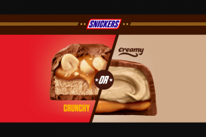 Mars Wrigley Snickers – Crunchy Or Creamy – Win A one year supply of SNICKERS bars and a SNICKERS branded swag kit consisting of a SNICKERS Creamy or SNICKERS Crunchy branded hat bandana flag socks t-shirt and tote bag