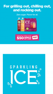 Winco Foods – Sparkling Ice Summer Sips – Win one (1) $50.00 WinCo Foods gift card (ARV = $400.00).