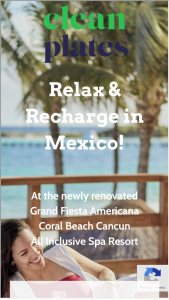Clean Plates – Relax & Recharge In Mexico Sweepstakes