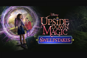 Disney Channel – Upside-Down Magic Sweepstakes
