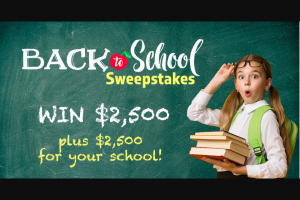 Familytalktoday – Back To School – Win will also have the opportunity to choose a school to receive $2500.00 USD