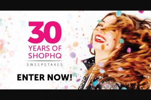 Imedia Brands – 30 Years Of Shophq Sweepstakes
