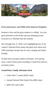 Natural Delights – Outdoor Adventure Giveaway – Win valued at $250 one (1) Annual National Park Family Pass valued at $80 and one (1) $200 gift card to REI