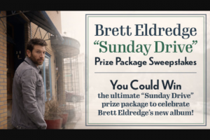 Premiere Networks – Brett Eldredge Sunday Drive Prize Package Sweepstakes