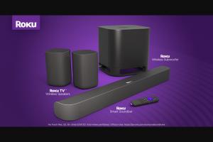Roku – Surround Sound – Win one (1) Roku Smart Soundbar one (1) Roku Wireless Subwoofer) and one (1) set of Roku TV Wireless Speakers