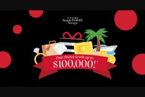 Sephora – Beauty Insider – Win a $100000 USD check