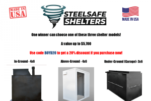Steelsafe Shelter – Made In The USA Steelsafe Shelter – Win their choice of one of three storm shelters from SteelSafe Shelters