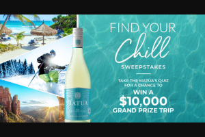 Treasury Wine Estates – Matua Find Your Chill – Win winner's choice of one (1) of the following five (5) trip prize options    Grand Prize Option #1 / Trip for two (2) to Tulum