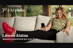 Us Cellular – Lauren Alaina – Win ARV of $500.